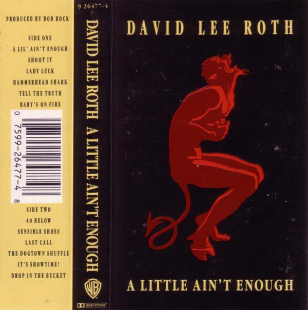 DAVID LEE ROTH_A Little Ain't Enough