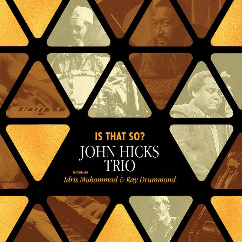 JOHN HICKS TRIO - IS THAT SO?_ (Pre-Order)