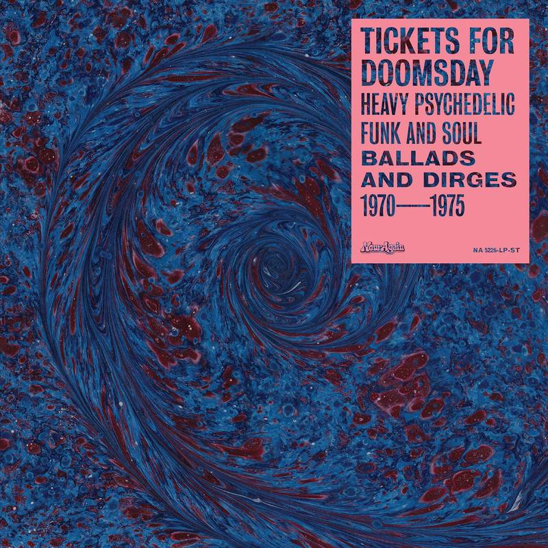 VARIOUS ARTISTS - TICKETS FOR DOOMSDAY: HEAVY PSYCHEDELIC FUNK_ (Pre-Order)