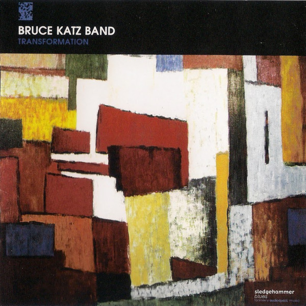 BRUCE KATZ BAND_Transformation