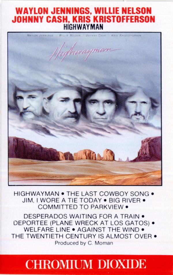 WAYLON JENNINGS WILLIE NELSONJOHNNY CASH KRIS KRISTOFFERSON_Highwayman