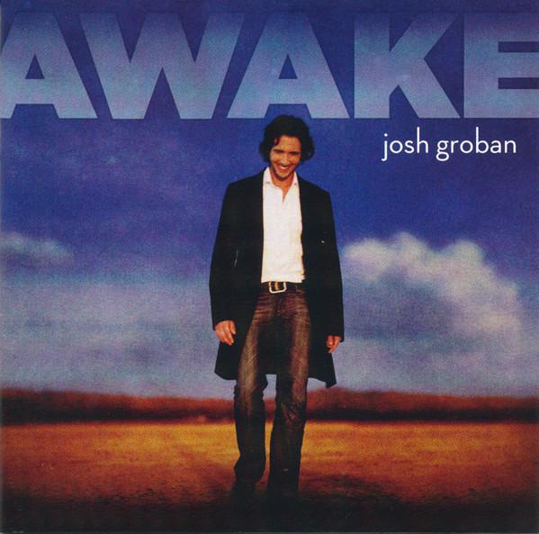 JOSH GROBAN_Awake