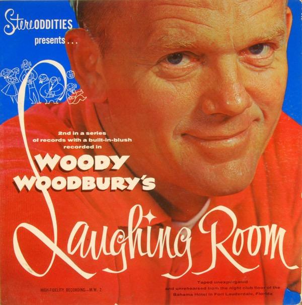 WOODY WOODBURY_Laughing Room
