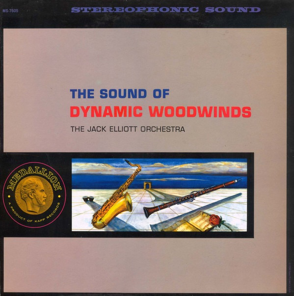 ELLIOTT JACK_The Sound Of Dynamic Woodwinds