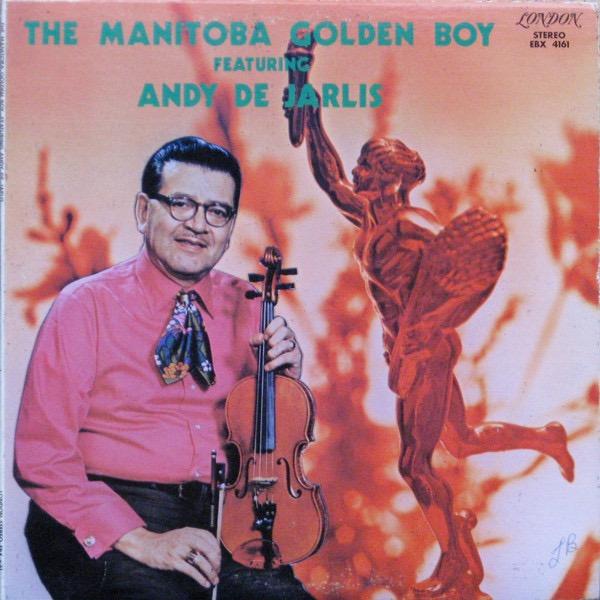 JARLIS DE_The Manitoba Golden Boy