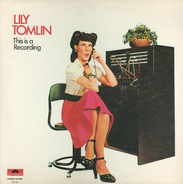 LILY TOMLIN_This Is A Recording