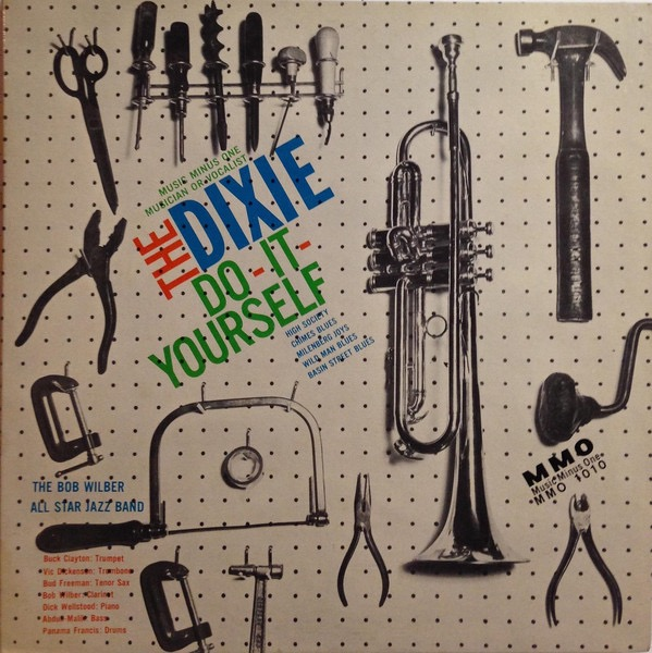 BOB WILBER ALL STAR JAZZ BAND_The Dixie Do-It-Yourself
