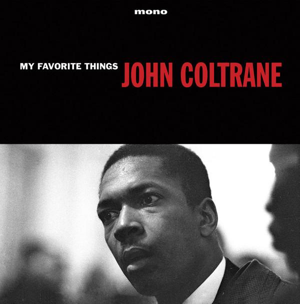 JOHN COLTRANE_My Favorite Things _Mono_