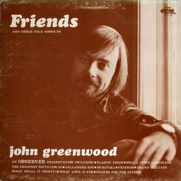 JOHN GREENWOOD_Friends And Other Folk Songs
