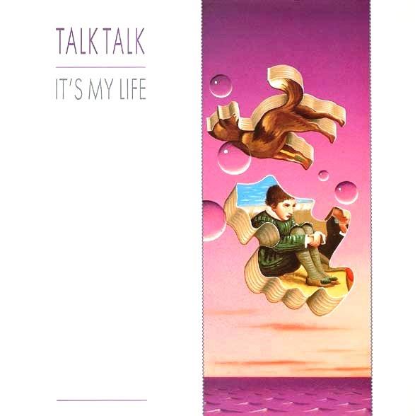 TALK TALK_Its My Life