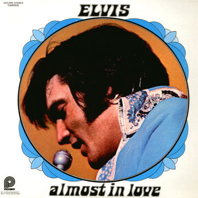 ELVIS PRESLEY_Almost In Love
