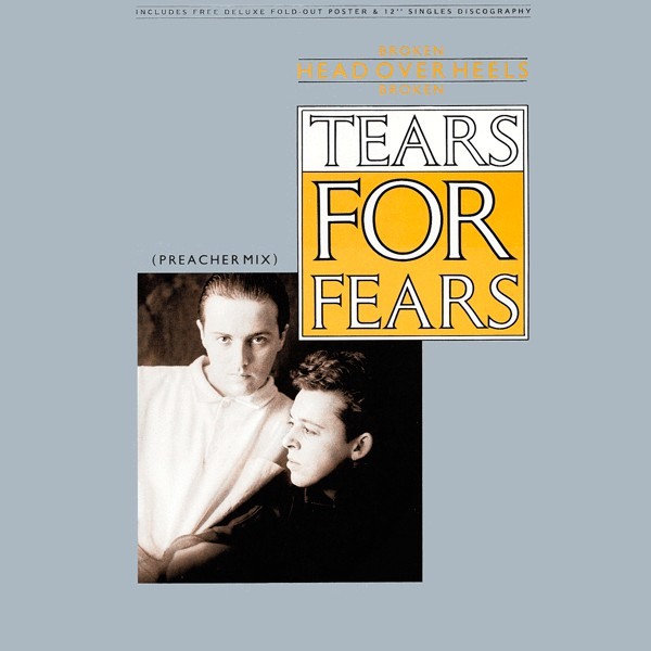 TEARS FOR FEARS_Broken / Head Over Heels / Broken Preacher Mix