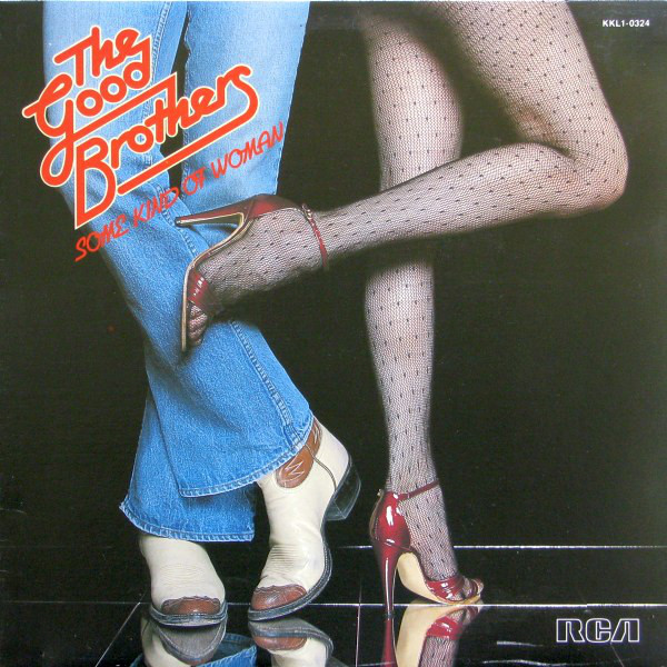THE GOOD BROTHERS_Some Kind Of Woman