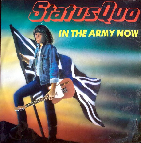 STATUS QUO_In The Army Now _W/ Printed Inner Sleeve_