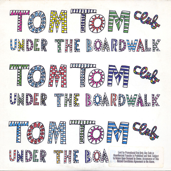 TOM TOM CLUB_Under The Boardwalk