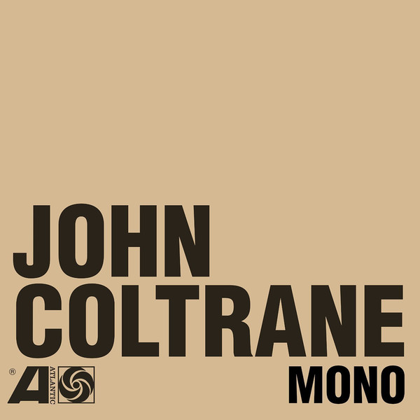 JOHN COLTRANE_The Atlantic Years