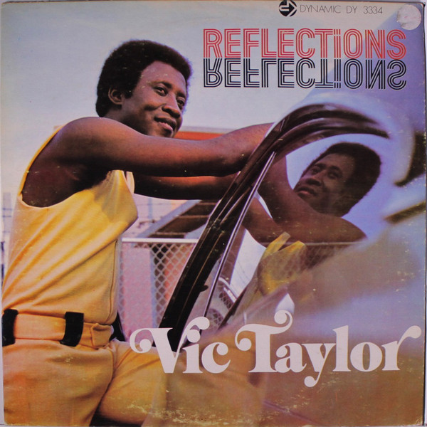 VIC TAYLOR_Reflections (1973 Roots Reggae)