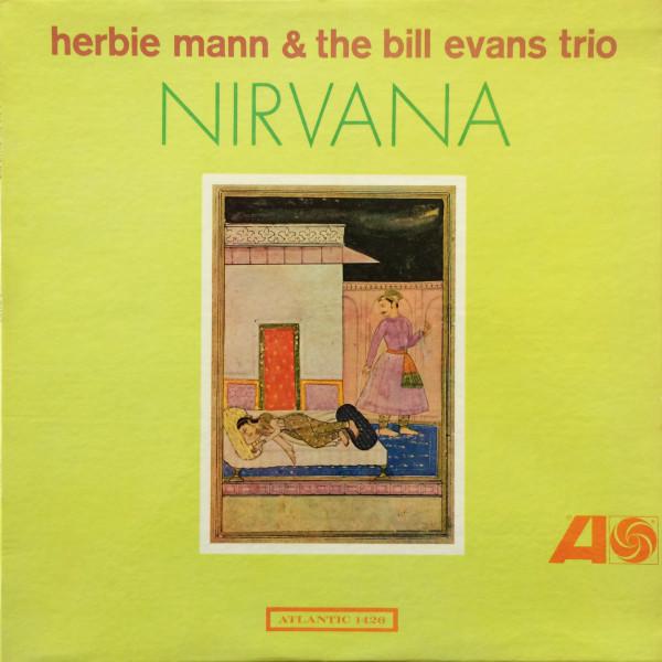 HERBIE MANN AND BILL EVANS_Nirvana