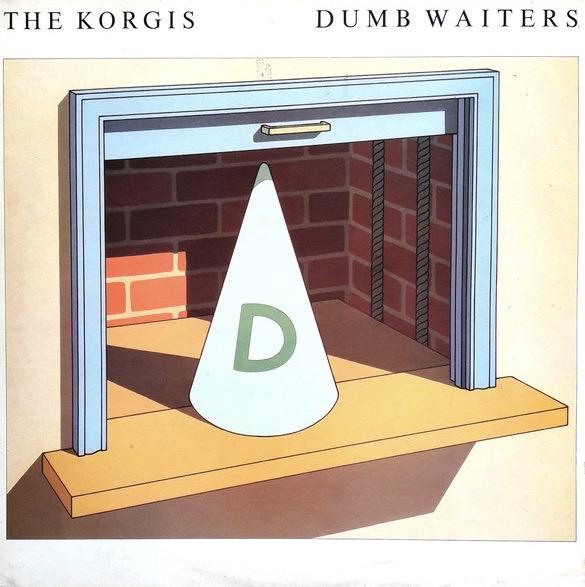 THE KORGIS_Dumb Waiter