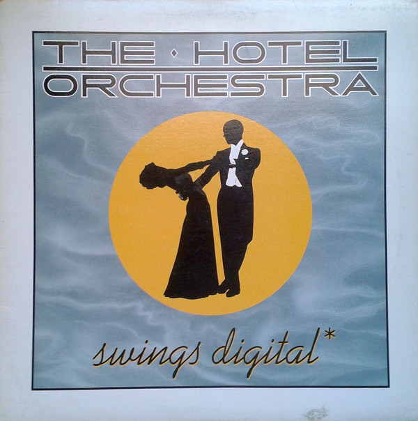 THE HOTEL ORCHESTRA_Swings Digital