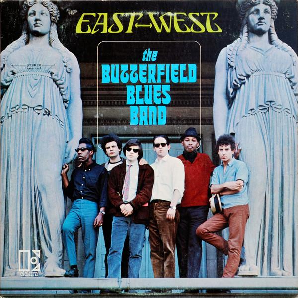 BLUES BUTTERFIELD_East-West