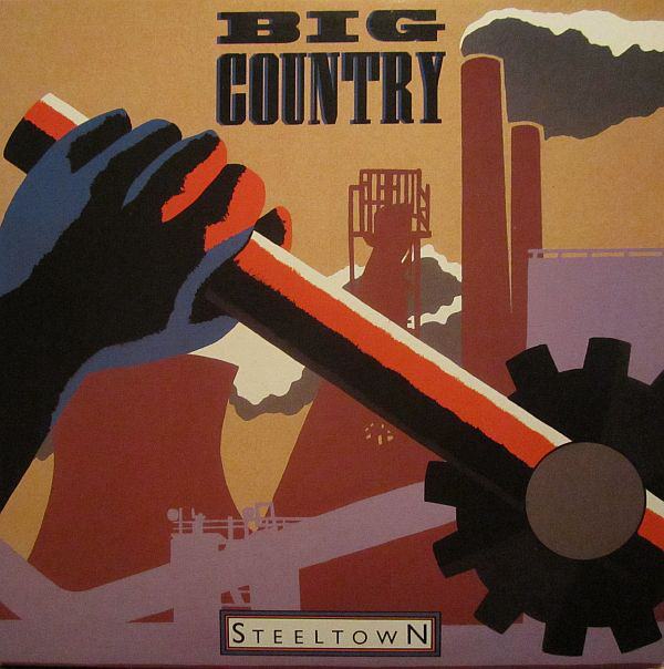 BIG COUNTRY_Steeltown