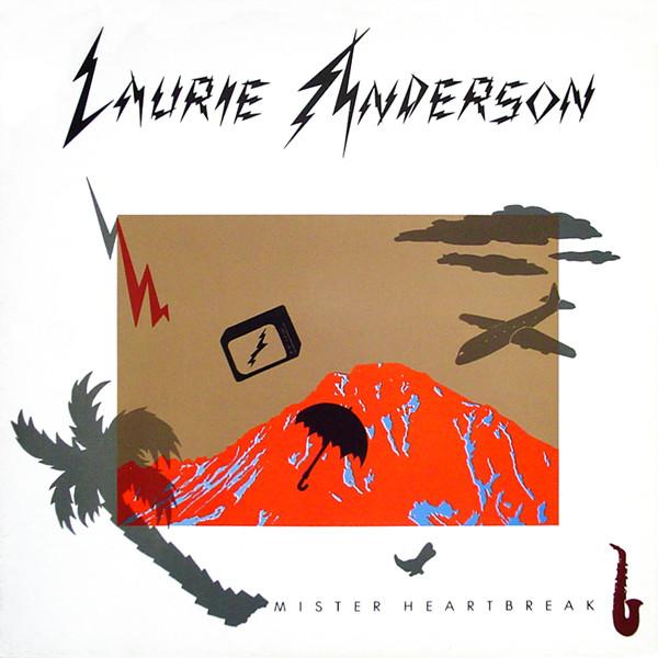 LAURIE ANDERSON_Mister Heartbreak