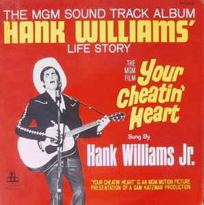 HANK WILLIAMS_Your Cheatin' Heart