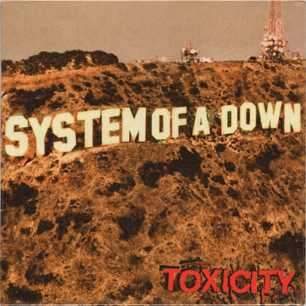 SYSTEM OF A DOWN_Toxicity
