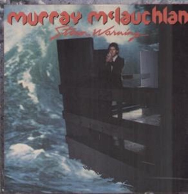 MURRAY MCLAUCHLAN_Storm Warning