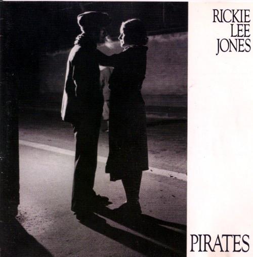 RICKIE LEE JONES_Pirates