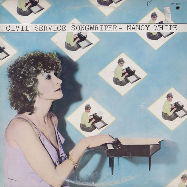 NANCY WHITE_Civil Service Songwriter