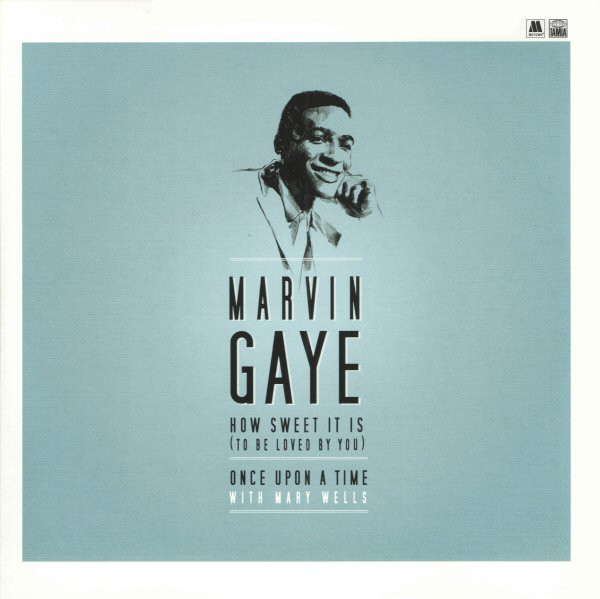 MARVIN GAYE_How Sweet It Is To Be Loved By You