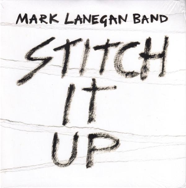 MARK LANEGAN BAND_Stitch It Up