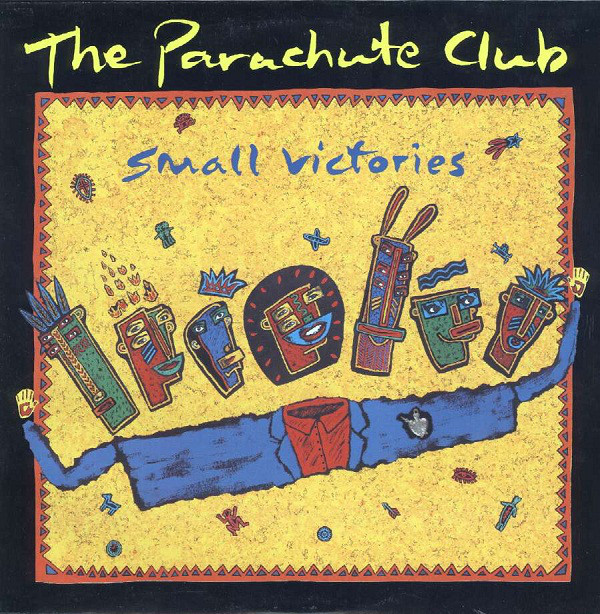 THE PARACHUTE CLUB_Small Victories