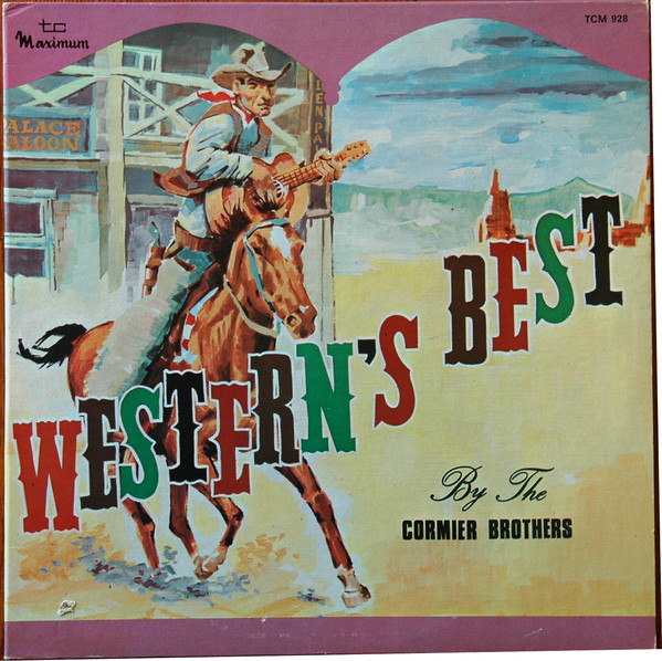 THE CORMIER BROTHERS_Western's Best