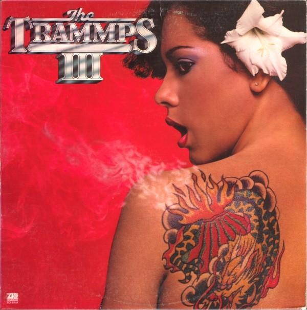 THE TRAMMPS_The Trammps Iii