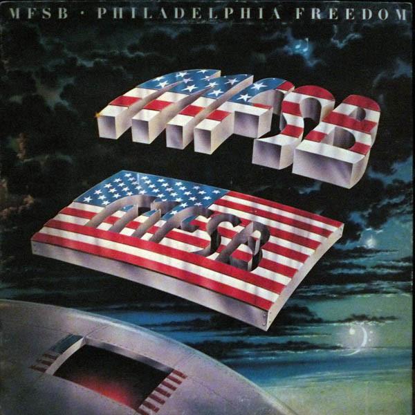 MFSB_Philadelphia Freedom