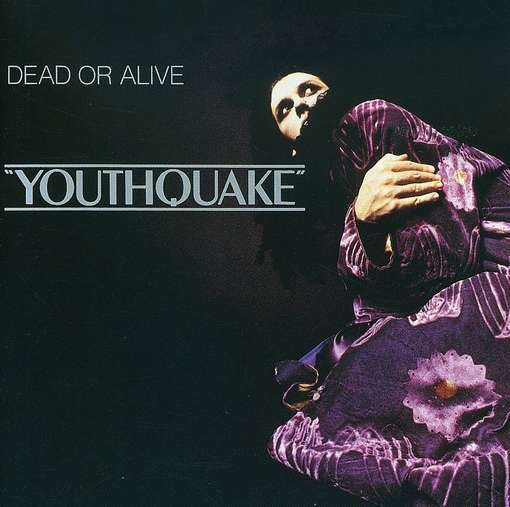 DEAD OR ALIVE_Youthquake