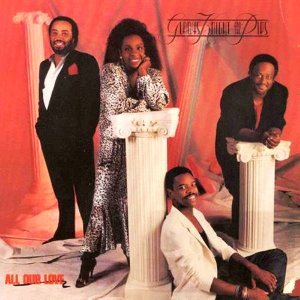 GLADYS KNIGHT AND THE PIPS_All Our Love