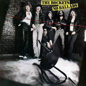 THE ROCKETS_No Ballads