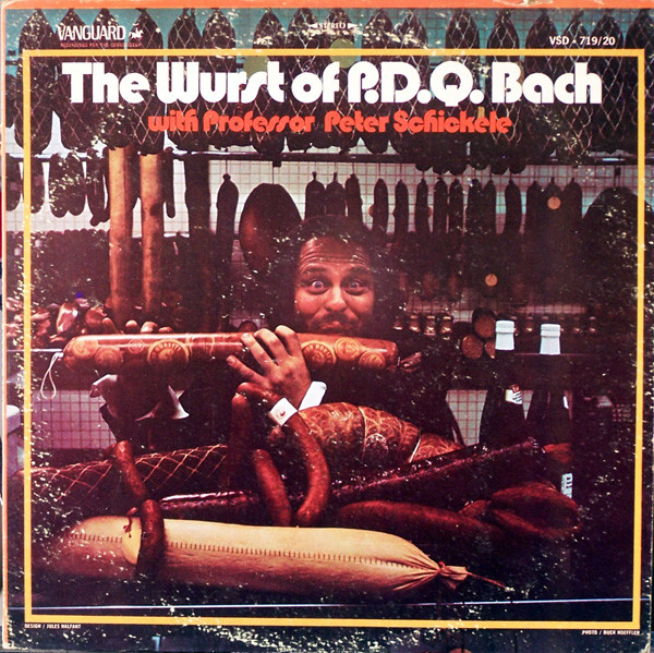 P.D.Q. BACH WITH PROFESSOR PETER SCHICKELE_The Wurst Of P.d.q. Bach