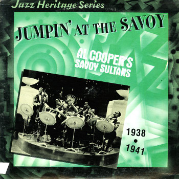 AL COOPER'S SAVOY SULTANS_Jumpin' At The Savoy 1938