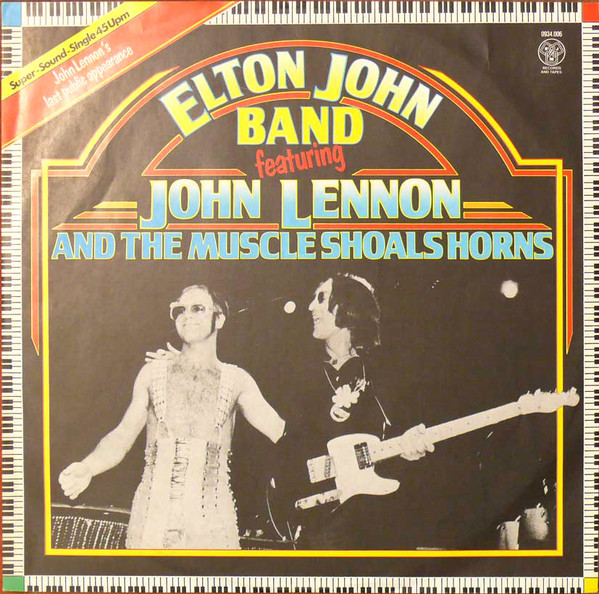 ELTON JOHN BAND FEATURING JOHN LENNON AND THE MUSCLE SHOALS HORNS_I Saw Her Standing There