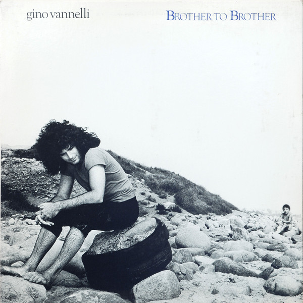 GINO VANNELLI_Brother To Brother