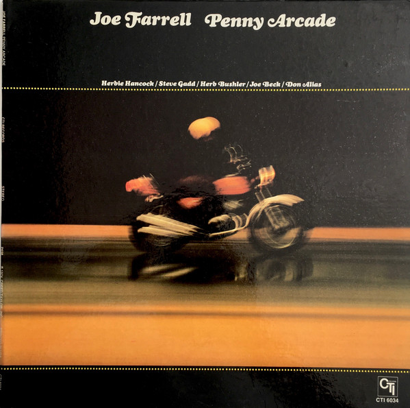 JOE FARRELL_Penny Arcade