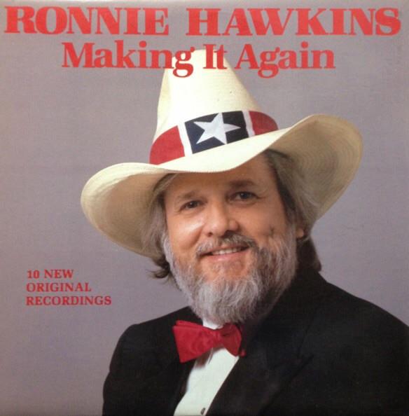 RONNIE HAWKINS_Making It Again