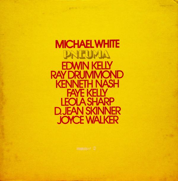 MICHAEL WHITE_Pneuma