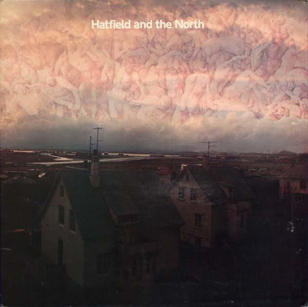 HATFIELD AND THE NORTH_Hatfield And The North