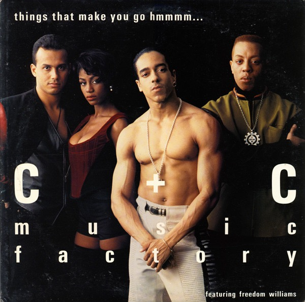 C AND C MUSIC FACTORY_Things That Make You Gp Hmmmm